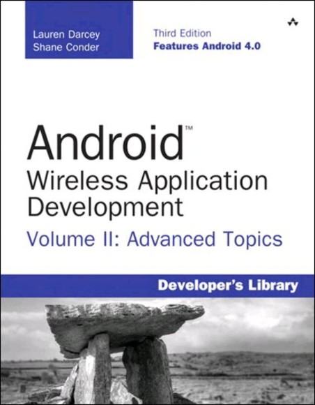 Android Wireless Application Development, Volume II