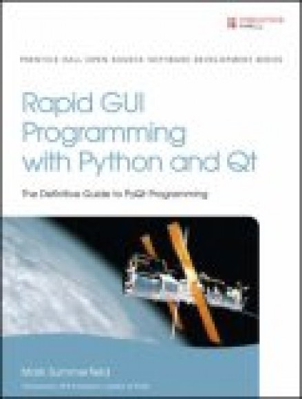 Rapid GUI Programming with Python and QT