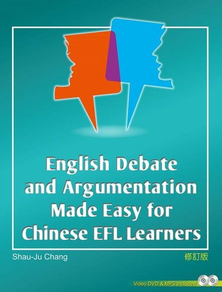 English Debate and Argumentation Made Easy for Chinese EFL Learners