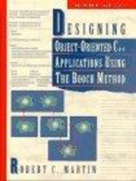 Designing Object Oriented C++ Applications Using The Booch Method