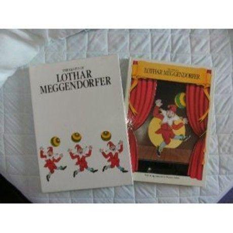 The Genius of Lothar Meggendorfer