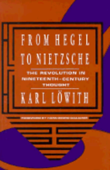 From Hegel to Nietzsche