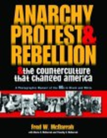 Anarchy, Protest, and Rebellion