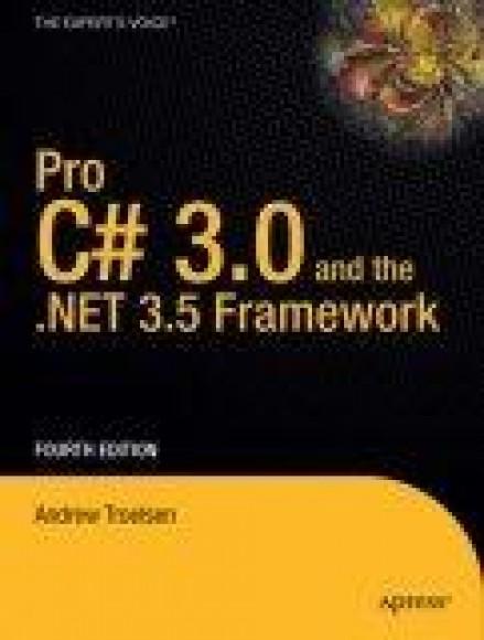 Pro C# 2008 and the .NET 3.5 Platform