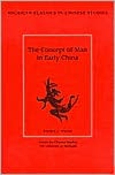 The Concept of Man in Early China