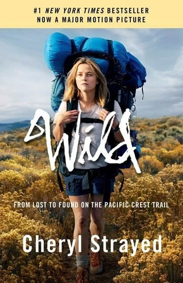 Wild: From Lost to Found on the Pacific Crest Trail (Movie Tie-in Ed.)