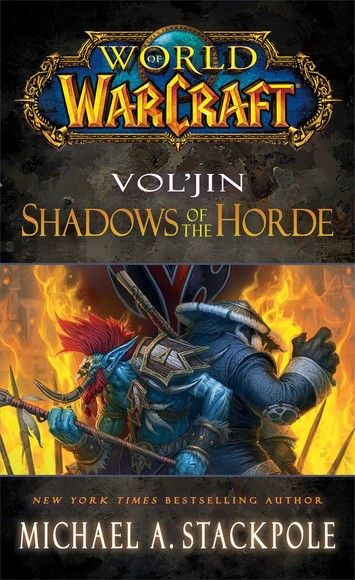 Vol'jin: Shadows of the Horde