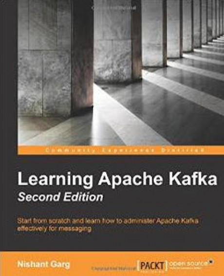Learning Apache Kafka