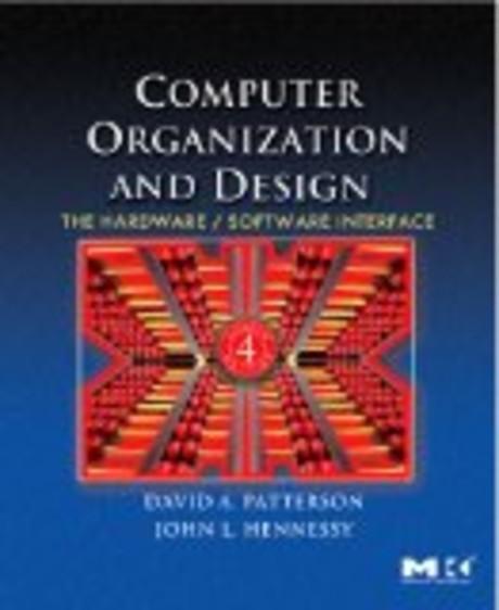 Computer Organization and Design, Fourth Edition, Fourth Edition