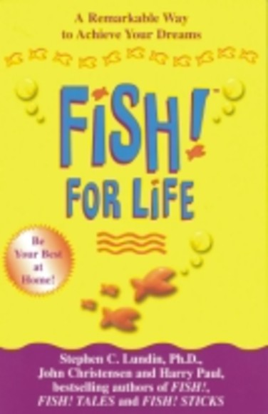 Fish! For Life.