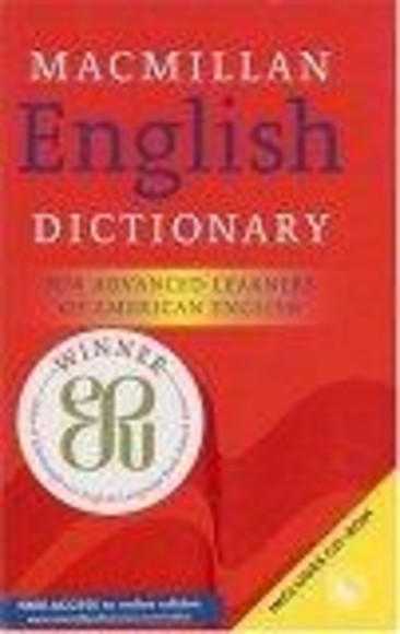 Macmillan English Dictionary: American Edition