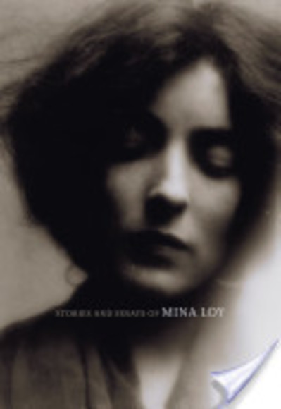 Stories and Essays of Mina Loy