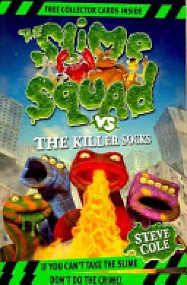 Slime Squad Vs The Killer Socks