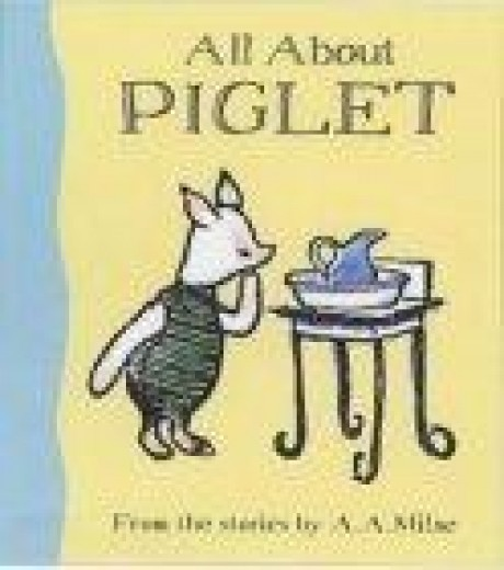 All About Piglet