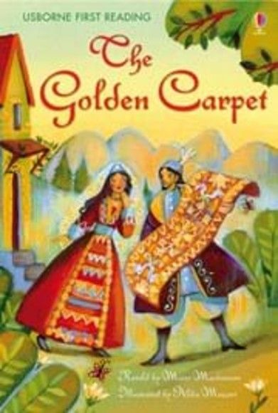 Usborne First Reading Level 4: The Golden Carpet