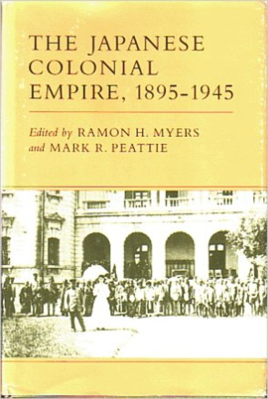 The Japanese Colonial Empire, 1895-1945