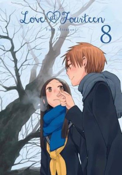 Love at Fourteen, Vol. 8