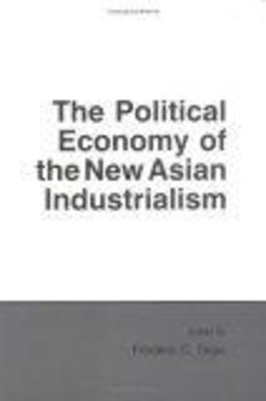 The Political Economy of the New Asian Industrialism