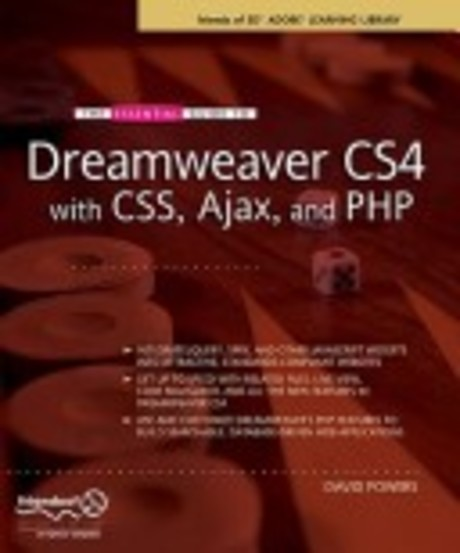 The Essential Guide to Dreamweaver with CSS Ajax and PHP
