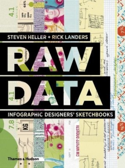 Raw Data: Infographic Designers' Sketchbooks