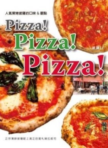 Pizza !Pizza !Pizza !