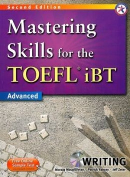 Mastering Skills for the TOEFL iBT(2版)(Advanced)(Writing)(with MP3)
