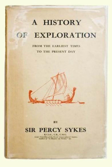 A History of Exploration; from the Earliest Times to the Present Day.